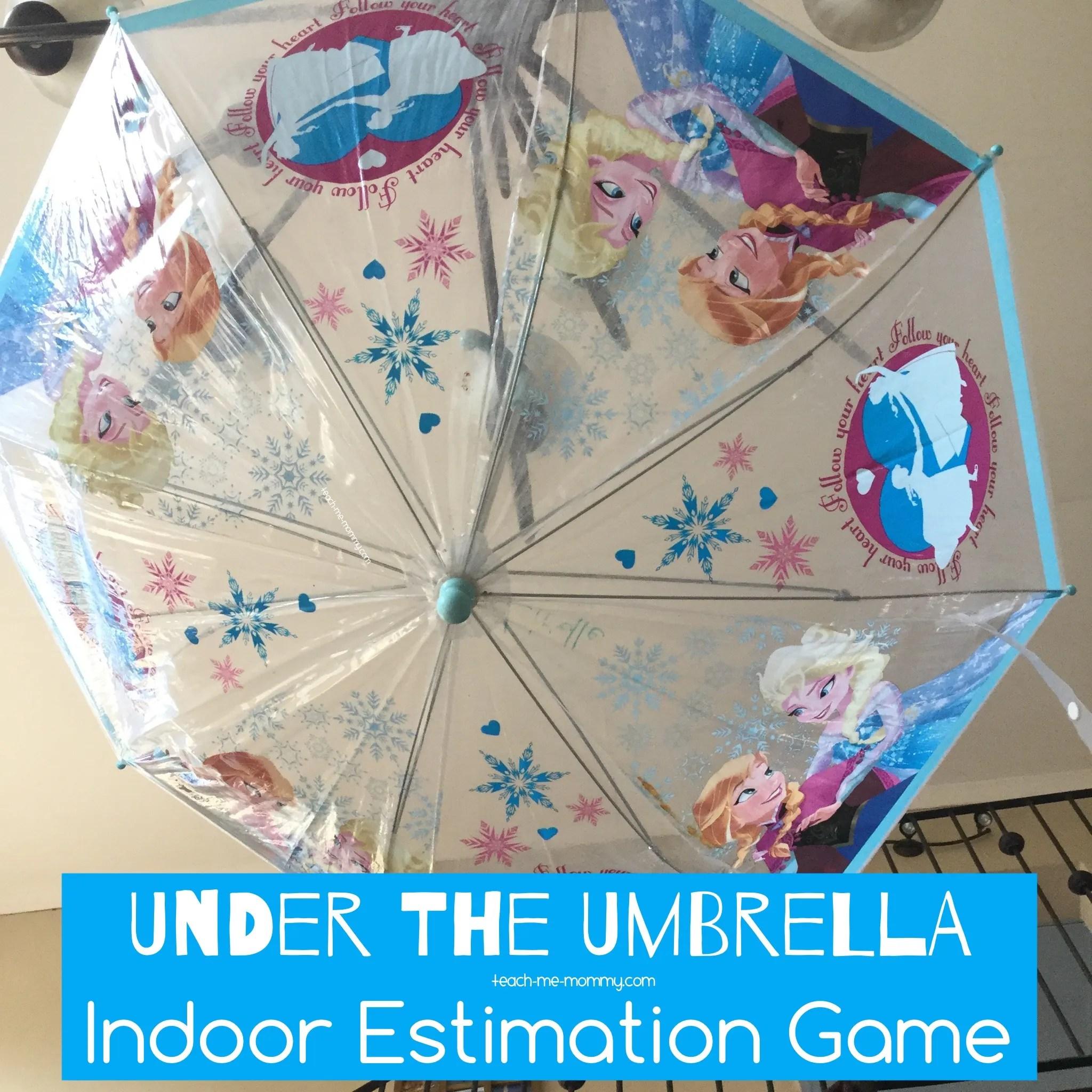 Under The Umbrella Estimation Indoor Game
