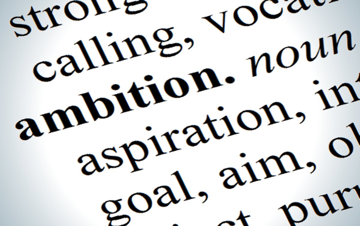 Why Ambition is Not a Dirty Word