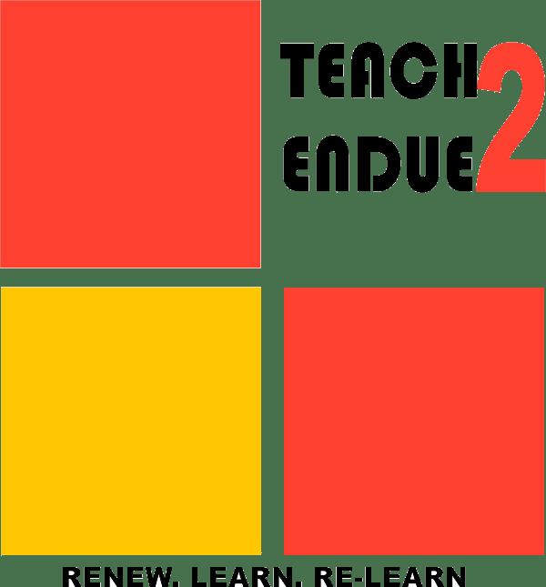 Teach2Endue