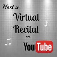 Virtual Recitals on YouTube