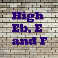 Playing High Eb, E and F