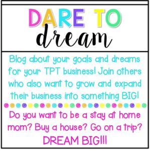 Dare to {Dream} #tptsellerchallenge Week 2