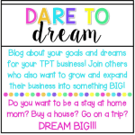 Dare to {Dream} #tptsellerchallenge Week 2