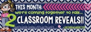 My Classroom Reveal!