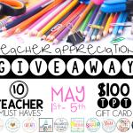 Teacher Appreciation Giveaway!