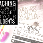 Teaching Growth Mindset in the Classroom