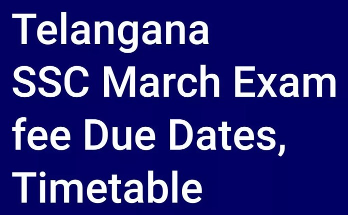 Telangana SSC March 2018 Exam fee Due Dates, Timetable