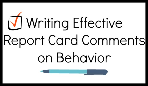 Writing Effective Report Card Comments on Behavior