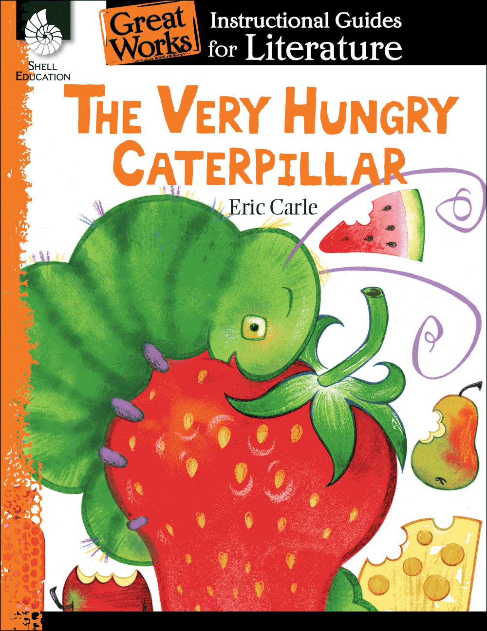 medium resolution of The Very Hungry Caterpillar: An Instructional Guide for Literature    Teacher Created Materials