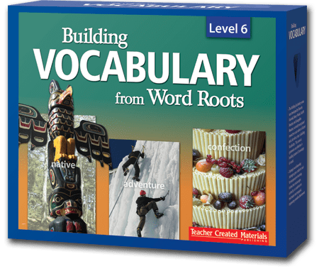 Building Vocabulary From Word Roots Teacher Created