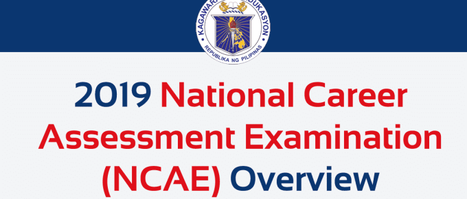 2019 National Career Assessment Examination (NCAE) Overview