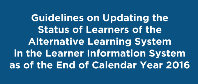 Guidelines on Updating the Status of Learners of the Alternative Learning System in the LIS