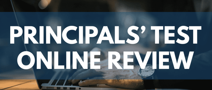 2018 Principals' Test Online Review