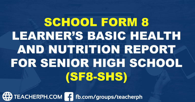 SCHOOL FORM 8 LEARNER'S BASIC HEALTH AND NUTRITION REPORT FOR SENIOR HIGH SCHOOL (SF8-SHS)