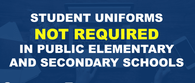 STUDENT UNIFORMS NOT REQUIRED IN PUBLIC ELEMENTARY AND SECONDARY SCHOOLS