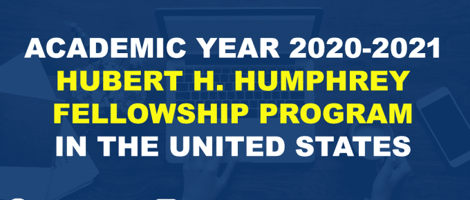 ACADEMIC YEAR 2020-2021 HUBERT H. HUMPHREY FELLOWSHIP PROGRAM IN THE UNITED STATES