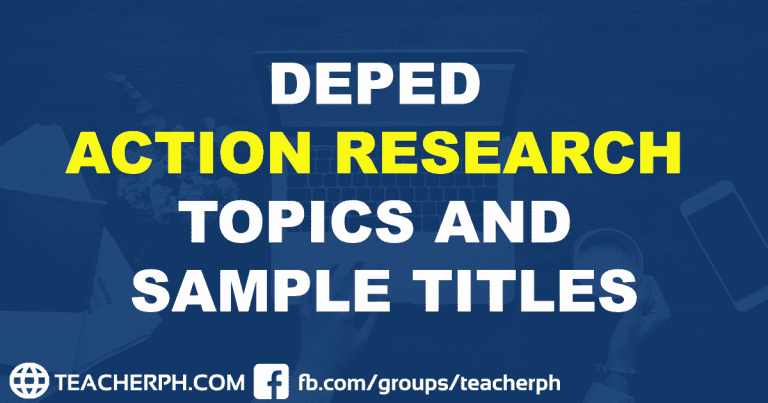 DEPED ACTION RESEARCH TOPICS AND SAMPLE TITLES