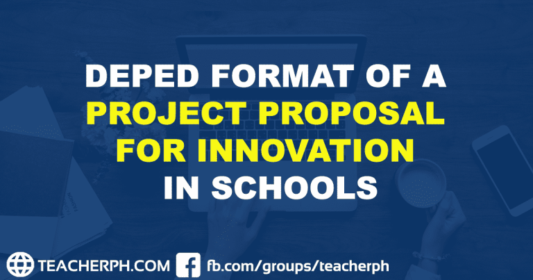 DEPED FORMAT OF A PROJECT PROPOSAL FOR INNOVATION IN SCHOOLS