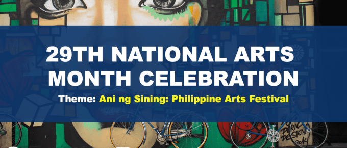 29th National Arts Month Theme and Activities