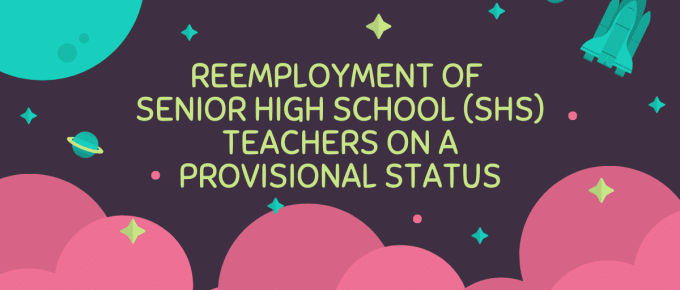 Reemployment of Senior High School (SHS) Teachers on a Provisional Status