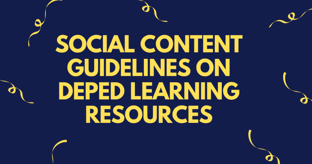 Social Content Guidelines on DepEd Learning Resources