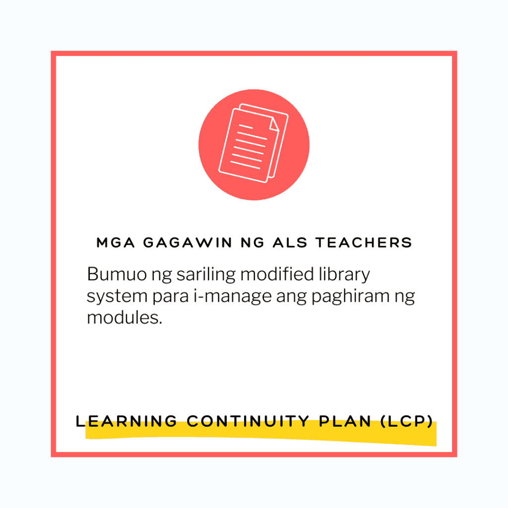 MGA GAGAWIN NG ALS TEACHERS - DepEd Learning Continuity Plan (LCP) for ALS
