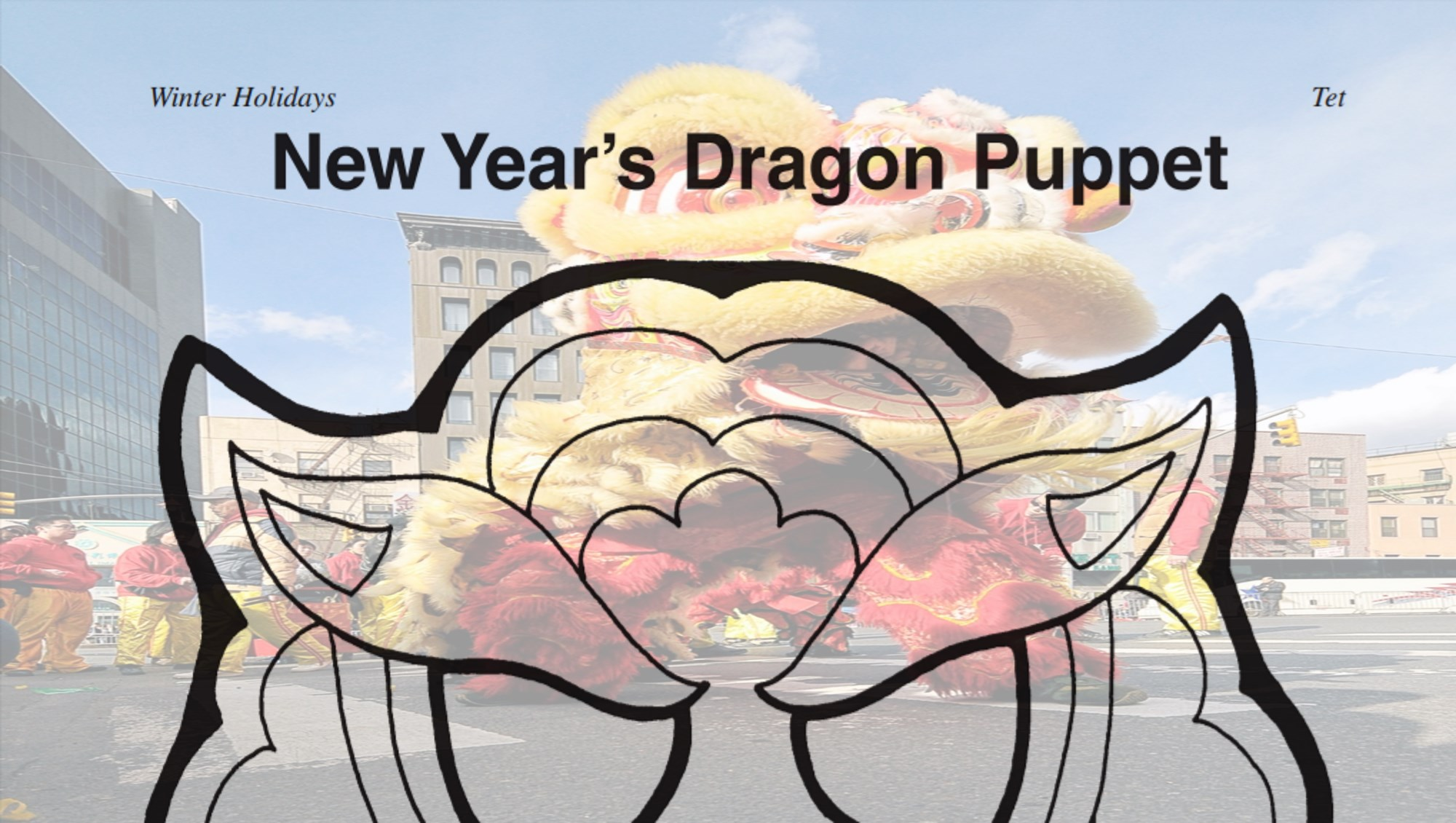 Dragon Puppet For Chinese New Year Celebrations Grades K 2