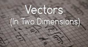 Vectors-In-Two-Dimension-2