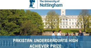 University of Nottingham (UK) – Pakistan Undergraduate High Achiever Prize