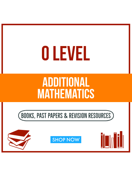 O Level Additional Mathematics