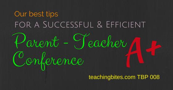 008: Our Best Tips for a Successful & Efficient Parent Teacher Conference