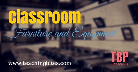 013: Classroom Furniture and Equipment