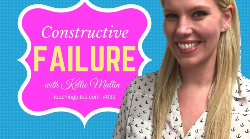 Constructive Failure with Kellie Mullin