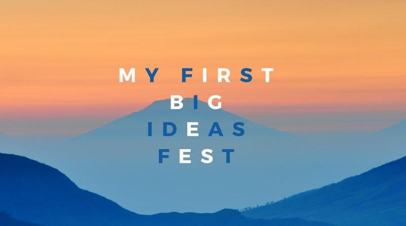 The BigIdeas Fest Experience