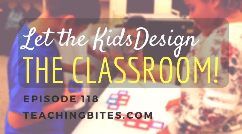 Let the kids design the classroom