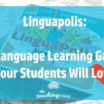 Linguapolis: A Fun English Language Game Your Students Will Love