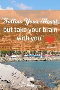 Motivational Monday 45 follow your heart