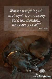 Motivational Monday 69 Unplug Take A Break