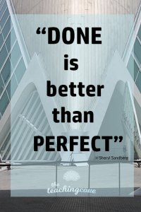 Motivational Monday 73 Done Not Perfect
