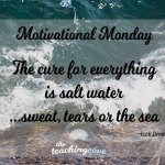 "Motivational Monday: When You're Stressed Out, The Cure Is ""Salt Water""…"