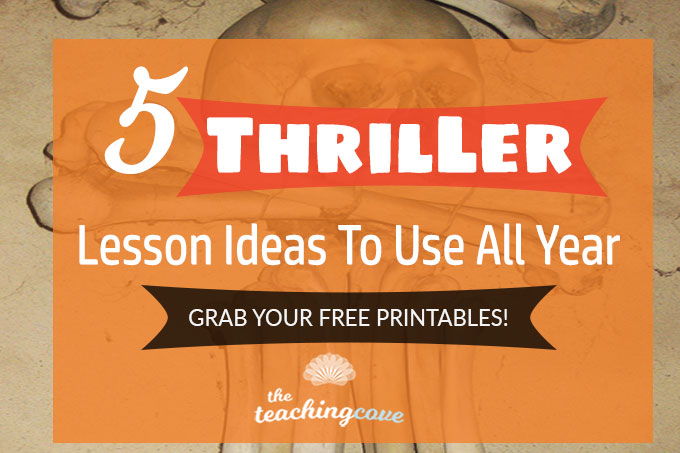 5 Thriller Lesson Ideas You Can Use All Year