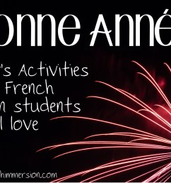 New Year's Activities French Immersion Students will Love - Teaching French  Immersion: Ideas for the Primary Classroom [ 1172 x 2117 Pixel ]