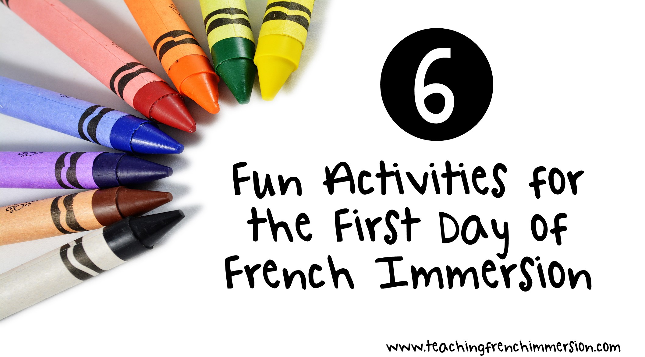 Six Fun First Day Of School Activities For French
