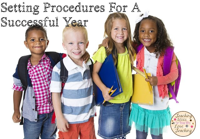 Setting procedures for a successful school year