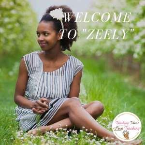Have fun teaching Zeely