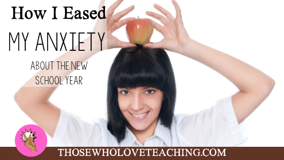 How I eased my anxiety about the new school year