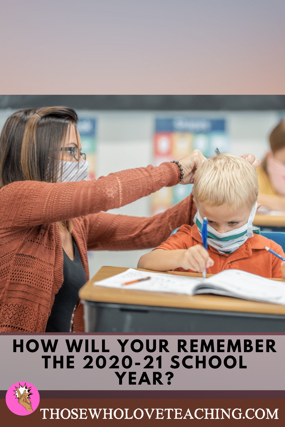 How Will You Remember This School Year?