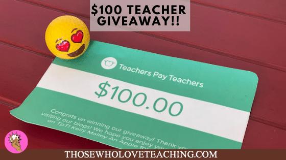 $100 Teacher Giveway