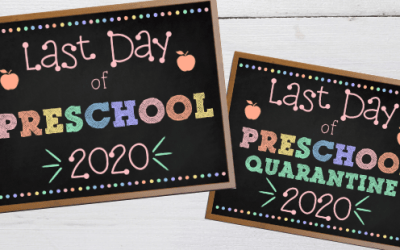 Free Printable Last Day of Preschool Signs