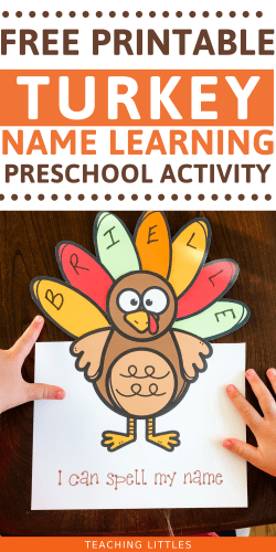 Help your toddler or preschooler learn & recognize letters of their name with this Thanksgiving turkey name learning free printable activity